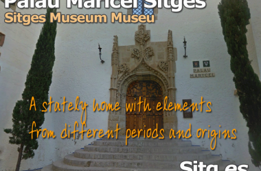 Sitges Museums Re-Open